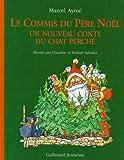 Le commis du Père Noël : un nouveau conte du chat perché