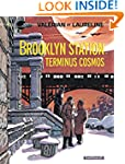 Val�rian 10 Brooklyn Station, Term. C...
