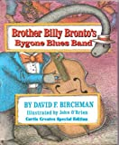 Brother Billy Brontos Bygone Blues Band