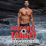 Personal Target: An Elite Ops Novel ~ Kay Thomas