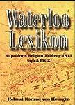 Waterloo-Lexikon: Napol�ons Belgien-F...