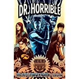 Dr. Horribleby Zack Whedon