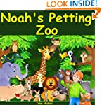 "Children's Book: ""Noah's Petting Zoo""..."