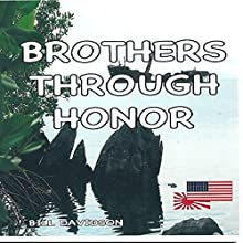 Brothers Through Honor Audiobook by William Davidson Narrated by Randy Fuller