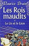 ROIS MAUDITS (LES) T.06 : LE LIS ET L...