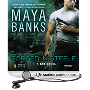 Forged in Steele: A KGI Novel, Book 7