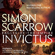Invictus: Eagles of the Empire 15 Audiobook by Simon Scarrow Narrated by Jonathan Keeble