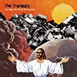 The Body, The Blood, The Machine [VINYL] The Thermals