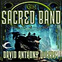 The Sacred Band: Book Three of the Acacia Trilogy Audiobook by David Anthony Durham Narrated by Dick Hill