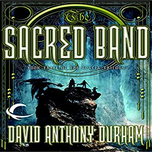 The Sacred Band: Book Three of the Acacia Trilogy | [David Anthony Durham]