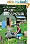 Do It Yourself 12 Volt Solar Power (S...