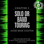 The Artist's Guide to Success in the Music Business (2nd edition): Chapter 5: Solo or Band Touring | Loren Weisman