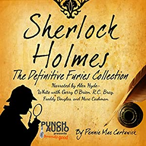Sherlock Holmes: The Definitive Furies Collection Audiobook