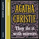 They Do It with Mirrors Hörbuch von Agatha Christie Gesprochen von: Emilia Fox