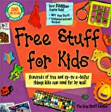 img - for Free Stuff for Kids: 2001 by The Free Stuff (Editor) (1-Sep-2000) Paperback book / textbook / text book