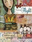Taking Flight: Inspiration And Techni...