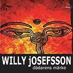 Dödarens märke | Willy Josefsson
