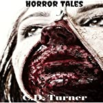 Horror Tales | C.D. Turner