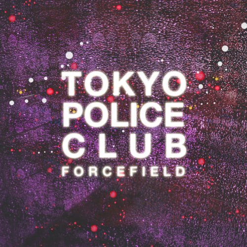 Tokyo Police Club-Forcefield-CD-FLAC-2014-CHS Download