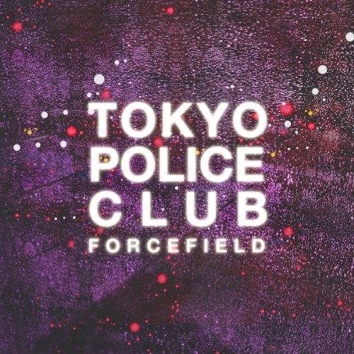 Tokyo Police Club-Forcefield-CD-FLAC-2014-CHS