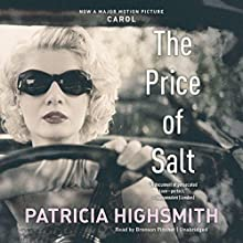 The Price of Salt (       UNABRIDGED) by Patricia Highsmith Narrated by Cassandra Campbell