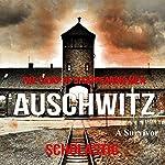 Auschwitz |  A Survivor
