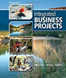 img - for Integrated Business Projects (Integrated Office Applications) by Anthony A. Olinzock (2010-03-30) book / textbook / text book