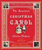 The Annotated Christmas Carol: A Christmas Carol in Prose (The Annotated Books) (0393051587) by Charles Dickens