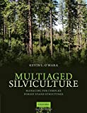 img - for By Kevin O'Hara Multiaged Silviculture: Managing for Complex Forest Stand Structures [Paperback] book / textbook / text book
