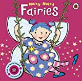 Noisy Noisy: Fairies