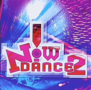 Now! Dance 2