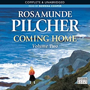 Coming Home, Volume 2 | [Rosamunde Pilcher]