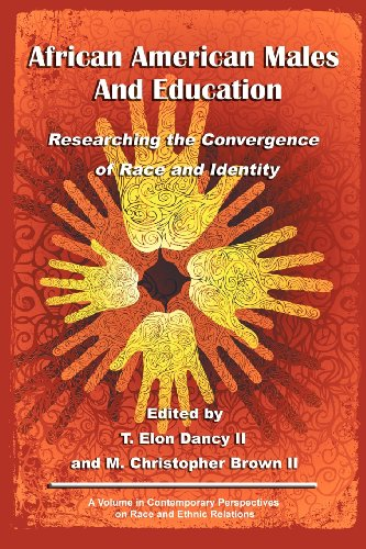 African American Males and Education: Researching the Convergence of Race and Identity (Contemporary Perspectives on Race and Ethnic Relations)