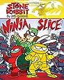 Stone Rabbit #5: Ninja Slice