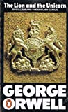 The Lion and the Unicorn: Socialism and the English Genius (0140063277) by Orwell, George