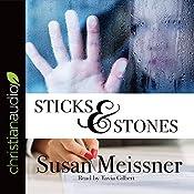 Sticks & Stones: Rachael Flynn Mysteries, Book 2 | Susan Meissner