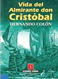 img - for Vida Del Almirante Don Cristobal book / textbook / text book