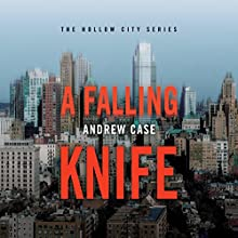 A Falling Knife Audiobook by Andrew Case Narrated by Michael Bakkensen