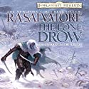 The Lone Drow: Legend of Drizzt: Hunter's Blade Trilogy, Book 2 (       UNABRIDGED) by R. A. Salvatore Narrated by Victor Bevine
