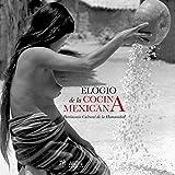 ELOGIO DE LA COCINA MEXICANA