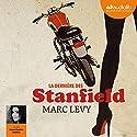 La dernière des Stanfield Audiobook by Marc Levy Narrated by Anne Sophie Nallino