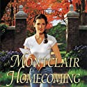 Montclair Homecoming (       UNABRIDGED) by Jane Peart Narrated by Renee Raudman