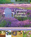 The Lavender Lover's Handbook: The 10...