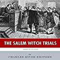 American Legends: The Salem Witch Trials (       UNABRIDGED) by  Charles River Editors Narrated by Bob Neufeld