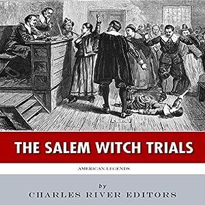 American Legends: The Salem Witch Trials Audiobook