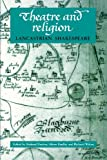 img - for Theatre and Religion: Lancastrian Shakespeare book / textbook / text book