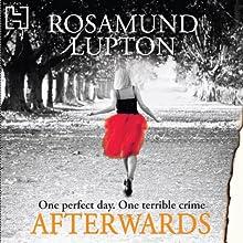 Afterwards | Livre audio Auteur(s) : Rosamund Lupton Narrateur(s) : Finty Williams