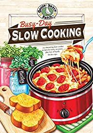 Busy-Day Slow Cooking Cookbook (Every…