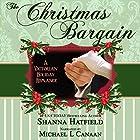 The Christmas Bargain Hörbuch von Shanna Hatfield Gesprochen von: Michael L. Canaan