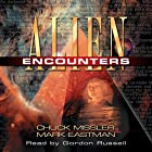 Alien Encounters Hörbuch von Chuck Missler, Mark Eastman Gesprochen von: Gordon Russell